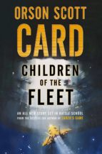 children of the fleet orson scott card 9781250169501