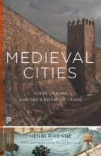 medieval cities (ebook)-henri pirenne-9781400851201
