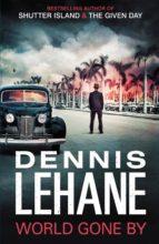 world gone by-dennis lehane-9781408706701