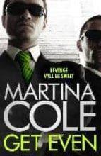 get even-martina cole-9781472232601