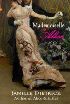 mademoiselle alice (ebook) janelle dietrick 9781543910001
