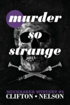 El libro de Murder so strange autor TED CLIFTON PDF!
