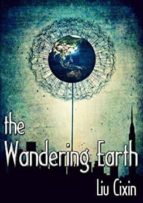 the wandering earth cixin liu 9781784978501