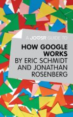 a joosr guide to… how google works (ebook)-9781785671401
