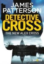 detective cross (bookshots)-james patterson-9781786531001
