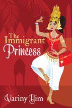 the immigrant princess (ebook) variny yim 9781941478301