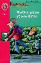 Mystere, pizzas et rollerskates 978-2012003101 EPUB PDF por Jurgen banscherus