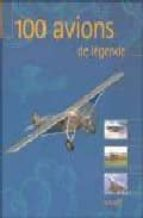 100 avions de legende françois besse 9782263037801