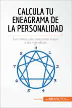 calcula tu eneagrama de la personalidad (ebook) 9782806280701