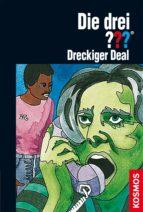 die drei ???, dreckiger deal (drei fragezeichen) (ebook)-brigitte henkel-waidhofer-9783440131701