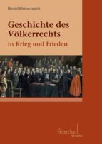 geschichte des völkerrechts in krieg und frieden (ebook) harald kleinschmidt 9783772054501