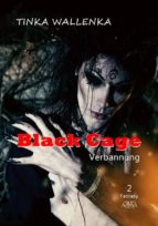 black cage - band 2 (ebook)-tinka wallenka-9783845924601