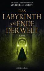 das labyrinth am ende der welt (ebook)-marcello simoni-9783863588601