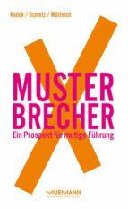 musterbrecherx (ebook) stefan kaduk dirk osmetz hans a. wüthrich 9783867745901
