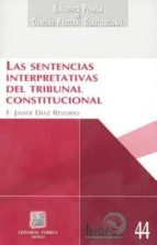 las sentencias interpretativas del tribunal constitucional-9786070907401