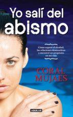 yo salí del abismo (ebook)-coral mujaes-9786071131201