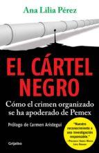 el cártel negro (ebook)-ana lilia perez-9786073114301