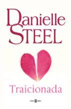 traicionada-danielle steel-9788401017001