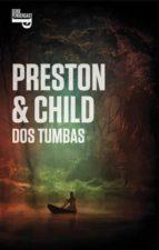 dos tumbas (inspector pendergast 12 / trilogia helen 3) douglas preston lincoln child 9788401353901