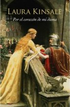 por el corazón de mi dama (corazones medievales 1) (ebook)-laura kinsale-9788401384301