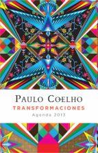 transformaciones: agenda 2013-paulo coelho-9788408005001