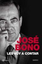 les voy a contar (ebook)-jose bono-9788408026501