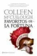 favoritos de la fortuna (señores de roma 3)-colleen mccullough-9788408080701