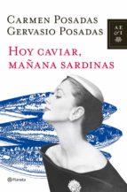 hoy caviar, mañana sardinas-jose casas-vazquez-9788408107101
