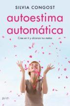 autoestima automática (ebook) silvia congost 9788408138501