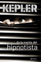 en la mente del hipnotista lars kepler 9788408149101