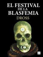 el festival de la blasfemia 9788408161301