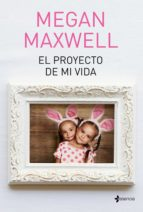 EL PROYECTO DE MI VIDA (EBOOK)