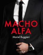 macho alfa (ebook) mariel ruggieri 9788408202301