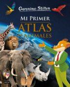 mi primer atlas de animales  (geronimo stilton) geronimo stilton 9788408208501