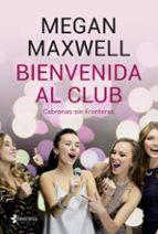 bienvenida al club. cabronas sin fronteras + cd megan maxwell 9788408210801