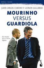 mourinho versus guardiola juan carlos cubeiro leonor gallardo 9788415320401