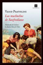 las muchachas de sanfrediano-vasco pratolini-9788415578901