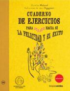 cuaderno de ejercicios para atraer hacia si la felicidad chiristine mechaud 9788415612001