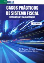 casos practicos de sistema fiscal (3ª ed.)-maria del carmen moreno garcia-9788416383801