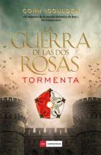la guerra de las dos rosas - tormenta (ebook)-conn iggulden-9788416634101