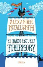 el barco escuela tobermory-alexander mccall smith-9788416638901