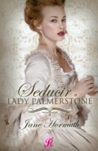 seducir a lady palmerstone jane hormuth 9788416927401