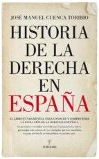 historia de la derecha en españa-jose manuel cuenca toribio-9788417044701