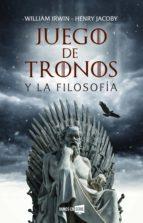 juego de tronos y la filosofía (ebook)-william irwin-henry jacoby-9788417167301