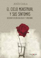 el ciclo menstrual y sus sintomas-jesus casla-9788417205201