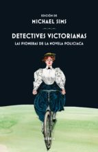 detectives victorianas-michael sims-9788417308001