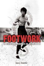 footwork: la esencia del combate en jeet kune do juan j zamudio 9788420304601