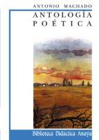 antologia poetica antonio machado 9788420726601