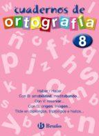 cuadernos de ortografia nº 8-francisco galera noguera-ezequiel campos pareja-9788421643501