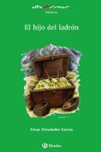 el hijo del ladron-cesar fernandez-cesar fernandez garcia-9788421665701